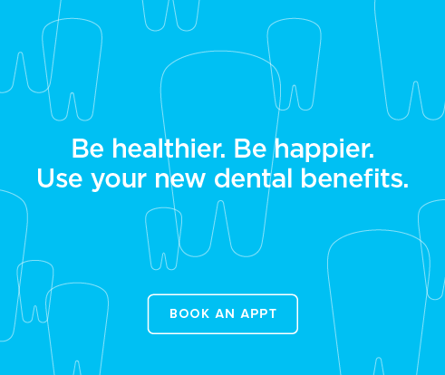 Be Heathier, Be Happier. Use your new dental benefits. - Battle Ground Smiles  Dentistry